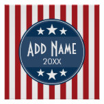Political Campaign - Patriotic Stars and Stripes Poster