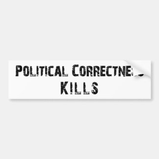 Political Correctness Kills Bumper Sticker