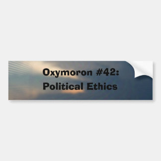 political ethics bumper sticker