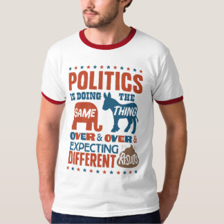 Political Expectations Tee Shirts