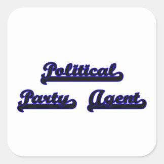 Political Party Agent Classic Job Design Square Sticker