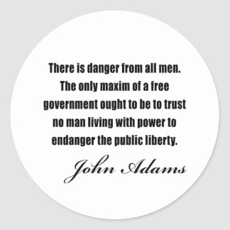 Political quotes by John Adams Classic Round Sticker