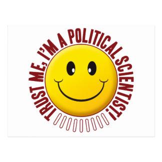 Political Scientist Trust Smiley Postcard