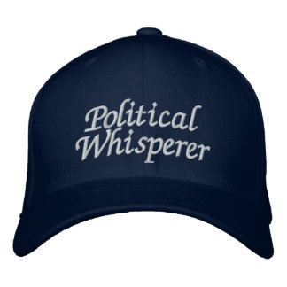 Political Whisperer Embroidered Hat