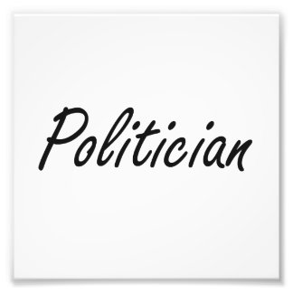 Politician Artistic Job Design Photo Art