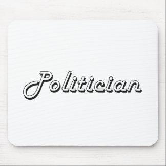 Politician Classic Job Design Mouse Pad