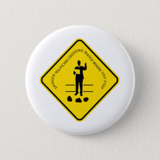 Politician crossing copy.GIF 6 Cm Round Badge
