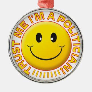 Politician Trust Me Smiley Silver-Colored Round Decoration