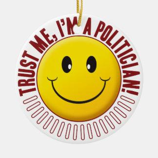 Politician Trust Smiley Round Ceramic Decoration