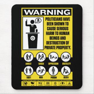 Politician Warning Mousepad