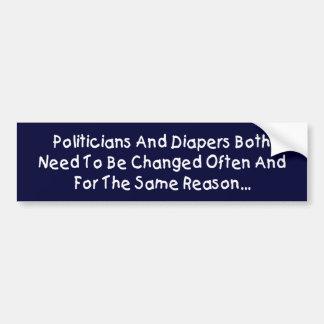 Politicians And Diapers Car Bumper Sticker
