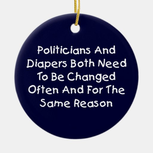 Politicians And Diapers Ornament