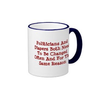 Politicians And Diapers Ringer Coffee Mug