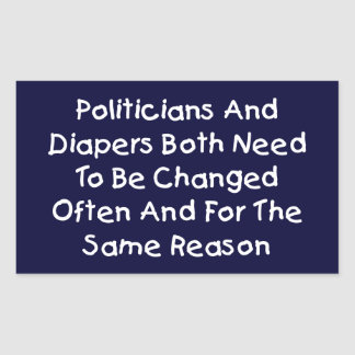 Politicians And Diapers Sticker
