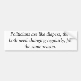 Politicians are like diapers, anti obama sticker bumper sticker