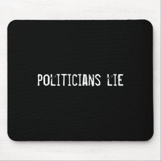 politicians lie mouse mat