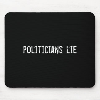 politicians lie mouse pads