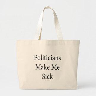 Politicians Make Me Sick Jumbo Tote Bag