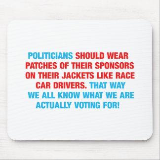 Politicians Should Wear Sponsor Patches Mousepad