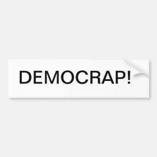 politics democrat republican funny political bumper sticker