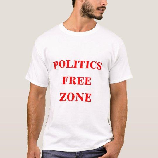 Politics Free Zone T-Shirt