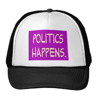 politics happens trucker hat