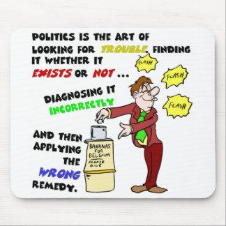 Politics is an Art (1) Mouse Pad