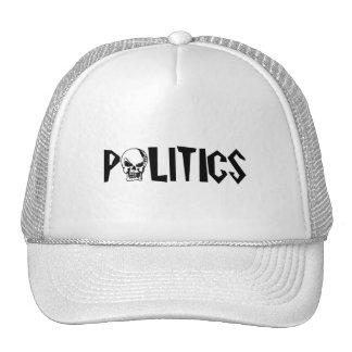 Politics is Death Trucker Hat