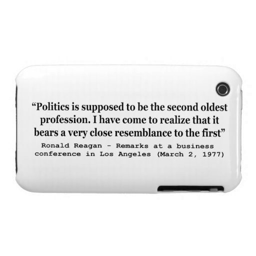 Politics is the Worlds Second Oldest Profession Case-Mate iPhone 3 Case