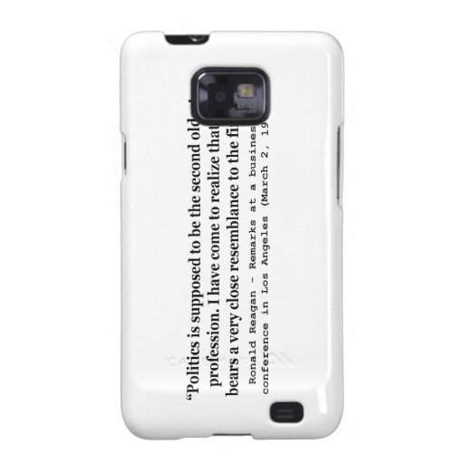 Politics is the Worlds Second Oldest Profession Samsung Galaxy S Covers