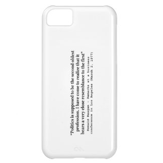Politics is the Worlds Second Oldest Profession iPhone 5C Covers