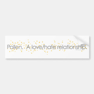 pollenlovehate_tshirt car bumper sticker