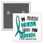 Polycystic Kidney Disease PKD Teal For Friend 37 Badges
