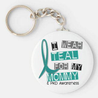 Polycystic Kidney Disease PKD Teal For Mommy 37 Key Chains