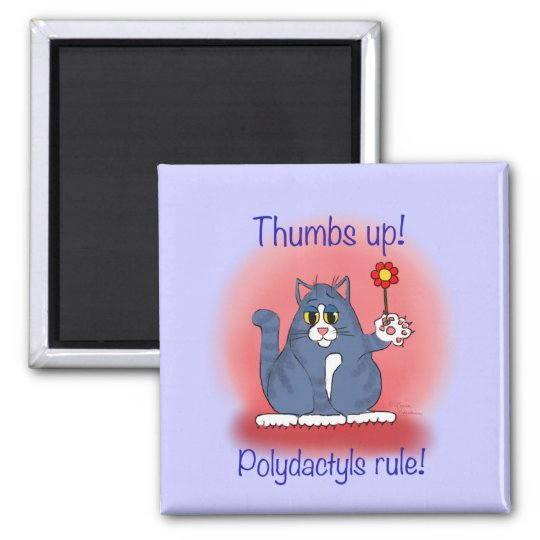 Polydactyls Rule! Square Magnet