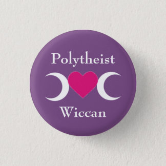 Polytheist Wiccan 3 Cm Round Badge