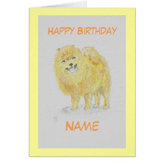 Pomerain Dog Birthday card, add name front. Greeting Card
