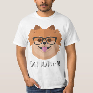 Pomeranian Dog In Nerd Glasses | POMER-BRAINY-AN T-Shirt