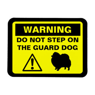 Pomeranian Guard Dog Warning Magnet