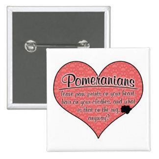 Pomeranian Paw Prints Dog Humor Pin