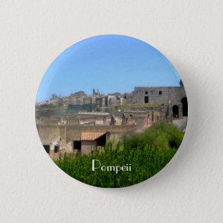 Pompeii Italy 6 Cm Round Badge