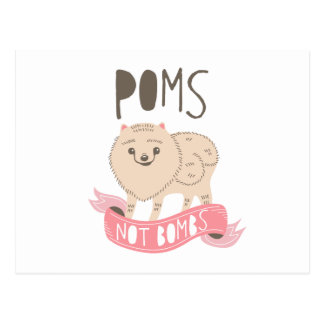 Poms Not Bombs Postcard