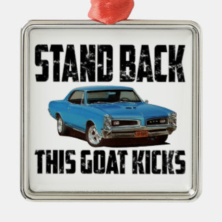Pontiac GTO Stand Back This Goat Kicks Christmas Ornament