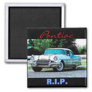Pontiac R I P Magnet