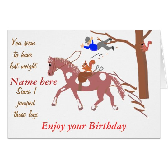 Pony Joke card, with squirrel. Birthday Add name.