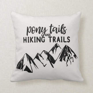 Pony Tails and Hiking Trails Cushion