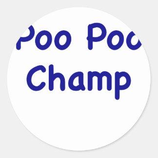 Poo Poo Champ Round Stickers