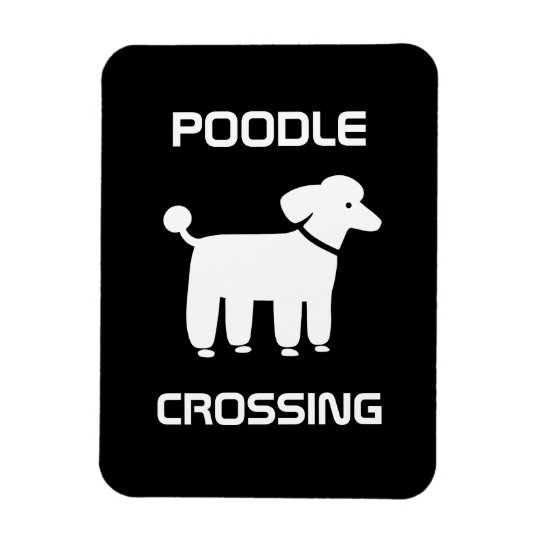 Poodle Crossing - White on Black - Customisable Magnet