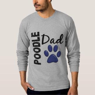 Poodle Dad 2 T-Shirt