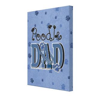 Poodle DAD Gallery Wrap Canvas